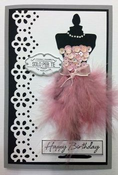 Cute feather dress card. Tutto quanto fa scrap: Card di Buon Compleanno