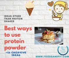 Are you looking for alternative ways to use protein powder other than simply in a protein shake? Perhaps you're looking to ditch sugary, fat-laden recipes for healthier ingredients that also help you achieve your protein targets.   Well here, you'll discover 16 of the best ways to use protein powder.   #FoodsandFit #Protein #HealthyLiving #Gym #Muscle High Protein Snacks, Healthy Protein, Protein Foods, Protein Bars, Protein Shakes, Healthy Smoothies, Low Calorie Desserts, Low Calorie Recipes, Muscle Building Diet