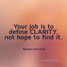quote on clarity: brendon urchard clarity purpose destiny hope lifestyle attitude mindset wisdom