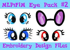 Set No.2 of My Little Pony Plush Eyes PES Machine Embroidery Design Pattern MLP. $6.00, via Etsy.