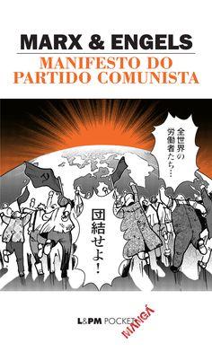 MANIFESTO DO PARTIDO COMUNISTA - Karl Marx, Friedrich Engels, - L&PM Pocket - A maior coleção de livros de bolso do Brasil