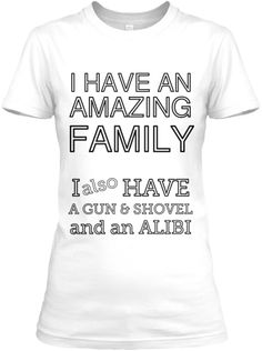 Don't mess with my Family! | Teespring
