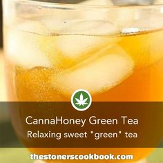CannaHoney Green Tea from the The Stoner's Cookbook (http://www.thestonerscookbook.com/recipe/cannahoney-green-tea)