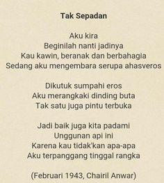 Tak Sepadan -Chairil Anwar_