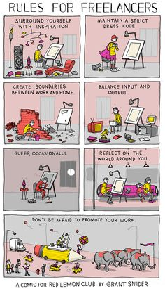 Rules for Freelancers, A Comic For Red Lemon Club, by Grant Snider