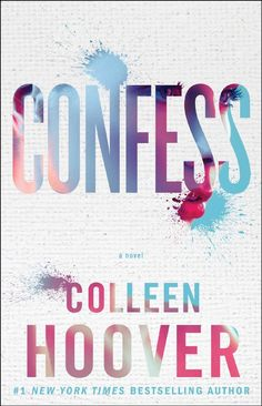Confess by Colleen Hoover #Confess #ColleenHoover