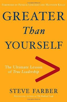 Greater Than Yourself: The Ultimate Lesson of True Leadership by Steve Farber,http://www.amazon.com/dp/0385522614/ref=cm_sw_r_pi_dp_YE5Dtb1YHKB6S124