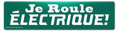 Je roule électrique! (I roll electric!) - electric vehicle sticker - Electric Green