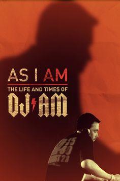 As I AM: The Life and Times of DJ AM Movie Poster - A-Trak, Steve Aoki, Diplo  #AsIAM, #TheLifeAndTimesOfDJAM, #Trak, #SteveAoki, #Diplo, #KevinKerslake, #Documentary, #Art, #Film, #Movie, #Poster