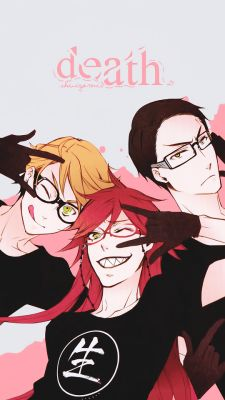 Ronald, Grell, and William from Black Butler (funny how Grell's shit says life)