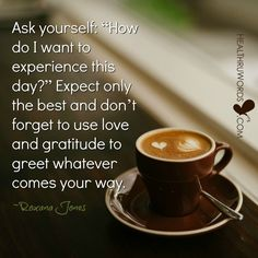 Creating your Day: A free inspirational picture with an exclusive quote. Visit HealThruWords for more motivational images to help you stay inspired and positive. Motivational Images, Inspirational Quotes, Sweet Coffee, Thanks Mom, Deep Meditation, Meaning Of Love, Gratitude Quotes, Morning Messages, Coffee Quotes