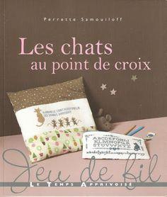 Les Chats Au Point De Croix (Perrette Samouiloff) Http://knits4kids.com/collection En/library/album View/?aid=56971