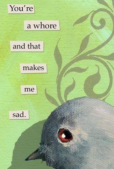 Sad Magnet - Bird - Humor - Gift - Stocking Stuffer - Mincing Mockingbird – Fit for Fun % Weird Birds, Funny Birds, Funny Animals, Funny Quotes, Funny Memes, Hilarious, Jokes, Bird Meme, Bird Quotes