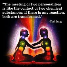 When 2 personalities meet it's like contact of 2 chemicals; if there is any reaction, both are TRANSFORMED. ~~ #Carl Jung Quotes