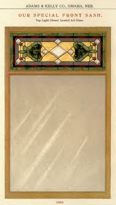 Leaded Glass Front Window from a 1908 Adams & Kelly millwork catalog.