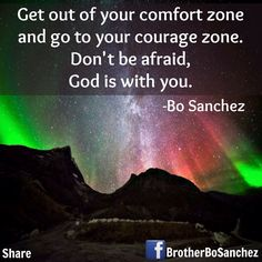 Nice quote from Bro. Best Quotes, Life Quotes, Dont Be Afraid, Inspirational Thoughts, Change My Life, Comfort Zone, Bro, Journey, Wisdom