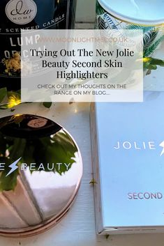 Trying Out The New Jolie Beauty Second Skin Highlighters Beauty Care, Diy Beauty, Beauty Hacks, Beauty Tips, Home Candles, Blog Love, Beauty Review, Beauty Essentials, Second Skin