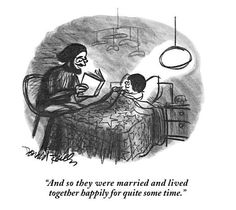 """size: Premium Giclee Print: """"And so they were married and lived together happily for quite some time."""" - New Yorker Cartoon by Donald Reilly : New Yorker Cartoons, Book Value, Funny Cartoons, Political Cartoons, Spring Landscape, Woody Allen, Funny Illustration, Bedtime Stories, The New Yorker"""