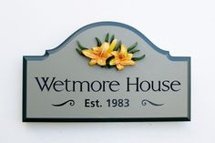 Wetmore House Sign / Danthonia Designs
