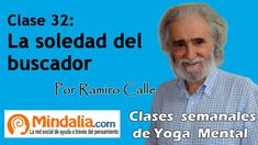 Clase 32: La soledad del buscador, por Ramiro Calle