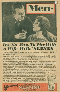 "When are women's ""problems"" really problems? According to the vintage ads I've collected below, only when they affect a man."