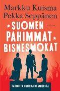 Talouden johtavat toisinajattelijat Markku Kuisma ja Pekka Seppänen analysoivat kirjassaan Suomen suurimpia bisnesmokia kriittisesti, mutta yrittäen ymmärtää. Tapansa mukaisesti - eli hyväntuulisen humoristisesti. Kirja sisältää tapauskertomukset muun muassa Sonerasta, Stora Ensosta, Fortumista, Talvivaarasta, Outokummusta ja monesta muusta kohtuuttomasti tai huolettomasti kohtaloonsa suhtautuneesta yrityksestä.