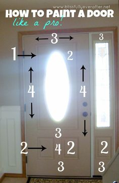 How to Paint a Door like a pro...good to know when we paint the outside of our front door