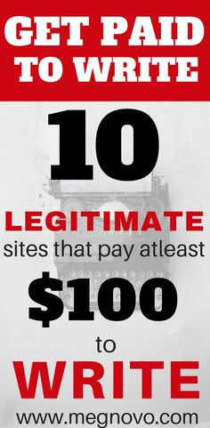 Here are 10 legitimate websites that pay for freelance writing. 1. Listverse, 2. The PennyHoader, 3. Cracked, 4. MoneyPantry, 5. Income Diary, 6. The Layout