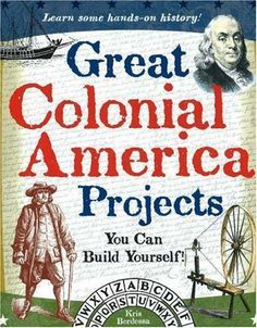 "Read ""Great Colonial America Projects You Can Build Yourself"" by Kris Bordessa available from Rakuten Kobo. Great Colonial America Projects You Can Build Yourself introduces readers ages to colonial America through hands-on. 5th Grade Social Studies, Teaching Social Studies, Teaching History, History Class, Nasa History, History Activities, Art Activities, History Lesson Plans, History Projects"