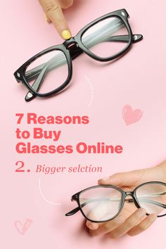 """Reason number 2 : Bigger selection! Leading online eyeglass stores can showcase over 1500 frames on a single site from classic styles to top designers— a number unmatched by """"Brick and Mortar"""" retailers.  Keep in mind quality can vary! If you are not purchasing from a leading online site, you may find frames for around $6. This is unusual, as it hardly covers the cost of materials. In this case, quality will most likely be affected. https://www.glassesusa.com/eyeglasses-collection"""