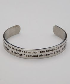 Take a look at this Stainless Steel Serenity Prayer Inspirational Cuff by Hope & Humility on #zulily today!