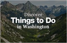 Things to do in Washington | experienceWA