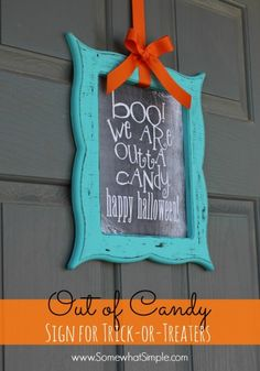 Halloween Out of Candy Sign: Free Printable I feel like this will get me egged; but it's still cute!