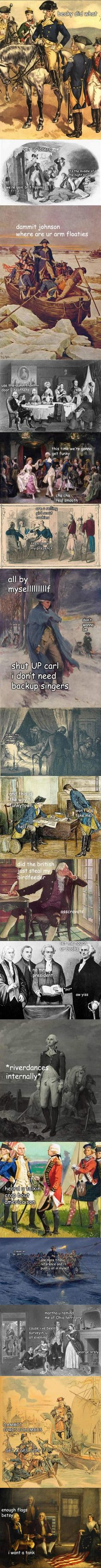 Adventures with George Washington. lol so funny Funny Quotes, Funny Memes, Jokes, Memes Humor, Funny Videos, History Memes, Funny History, History Major, I Love To Laugh