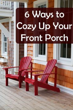 Cozy up your front porch- good stuff.  I love decorating my porch!