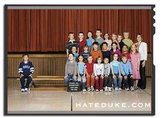 Everyone hates duke