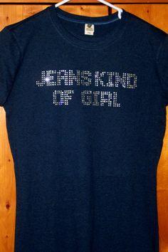 Rhinestone Shirt   Jeans Kind of Girl  Horse Lover by TeesAndMore, $22.95