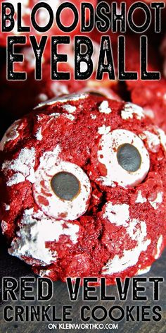 Bloodshot Eyeball Red Velvet Crinkle Cookies are just like the soft Halloween Cupcakes Easy, Halloween Cookies Decorated, Halloween Desserts, Delicious Cookie Recipes, Best Cookie Recipes, Holiday Recipes, Red Velvet Crinkles, Red Velvet Crinkle Cookies, Candy Eyeballs