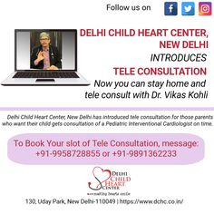 Take Tele Consultation of Your Trusted Pediatric Interventional Cardiologist, Dr. Vikas Kohli Available at +91-9958728855 or +91-9891362233 from Your Home By Staying Safe. #totallockdown #21dayslockdown #teleconsultation #remoteconsultation