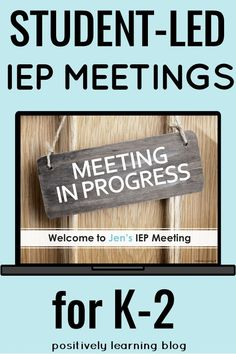 IEP Meetings - Have you been thinking about student-led IEP meetings, but not sure if it's right for younger students? This kit is designed to support you and your K-2 students! Includes IEP Meeting Slides, printables, and a how-to guide. From Positively Learning #iepmeetings #selfadvocacy