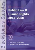 Blackstone's statutes on public law & human rights, 2017-2018 / edited by Robert G. Lee.