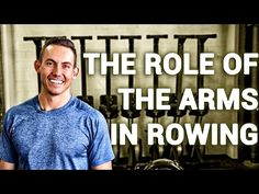 The Role of Your Arms in Rowing - YouTube