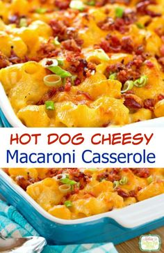 Hot Dog Cheesy Macaroni Casserole