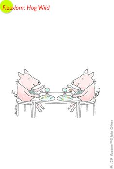 fizzdom.com hog wild pigs burp human food wine eating manners