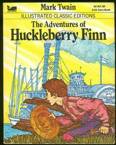 The Adventures of Huckleberry Finn - Illustrated Classic Editions (Moby Books, 4516) (Moby Books, 4516): Mark Twain: Amazon.com: Books