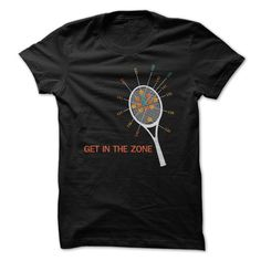 Get In The Zone Great Tennis Funny T-Shirts, Hoodies. ADD TO CART ==► https://www.sunfrog.com/Sports/Get-In-The-Zone-Great-Tennis-Funny-Shirt.html?id=41382