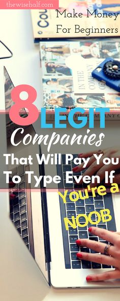 No Experience?But want to work from home? Here's 8 Ideal companies to start working and get paid to type. Even if you are a beginner. get paid to transcribe #jobs #legitimate #sidehustle