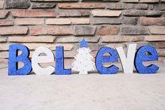 Believe Wood Letters