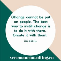 Change can't be forced; you must take the time to lead change through engagement and encouragement and buy in. Change Leadership, Leadership Programs, Leadership Quotes, Manager Quotes, Boss Quotes, Change Management Quotes, Lead Change, Motivational Quotes, Inspirational Quotes