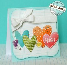 Very pretty colours. white, turquoise, orange, pink, purple, green. Hero Arts Cardmaking Idea: Hearts & Hugs